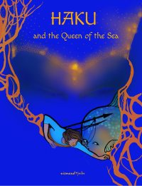 Haku and the Queen of the Sea (Part 2)